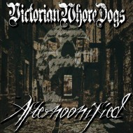 Victorian Whore Dogs - Afternoonified (Hibernacula Records)