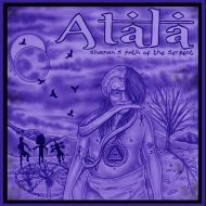 Atala – Shaman's Path of the Serpent (S/R)