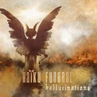 Haiku Funeral – Hallucinations (Aesthetic Death)