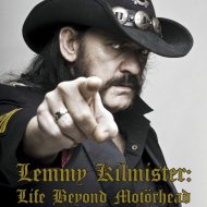 Lemmy Kilmister: Life Beyond Motorhead Collateral Damage -Alan Burridge (Iron Pages Books)