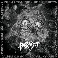 Parasit – A Proud Tradition of Stupidity  (Cyclone Empire)