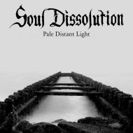 Soul Dissolution – Pale Distant Light (Throats Productions)