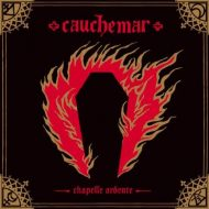 Cauchemar - Chapelle Ardente (Nuclear War Now)
