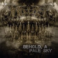 In Demise – Behold, a Pale Sky (Kings Of Decay)
