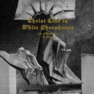 Caïna – Christ Clad In White Phosphorus (Apocalyptic Witchcraft)