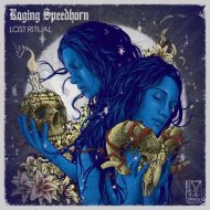 Raging Speedhorn - Lost Ritual (S/R / Pledge)