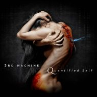 3rd Machine - Quantified Self (Into The Limelight)