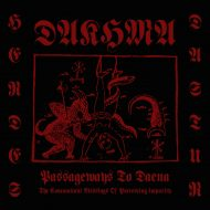 Dakhma - Passageways to Daena (The Concomitant Blessings of Putrescing Impurity) (Godz Of War Productions)