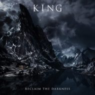 KING – Reclaim The Darkness (Indie)