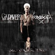 Cadaveria / Necrodeath – Mondoscuro (Black Tears)