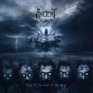 Ancient - Back To The Land Of The Dead (Soulseller)