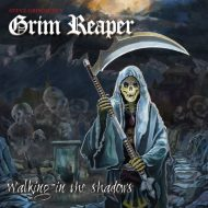 Grim Reaper - Walking in the Shadows (Dissonance Productions)
