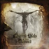 Charred Walls Of The Damned - Creatures Watching Over The Dead (Metal Blade)