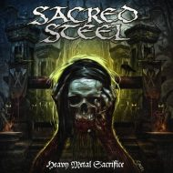 Sacred Steel - Heavy Metal Sacrifice (Cruz Del Sur)