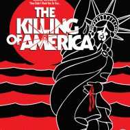 The Killing Of America – Renan & Schrader (Severin)