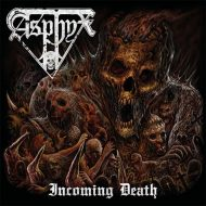 Asphyx - Incoming Death (Century Media)