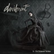 Devilment - II: The Mephisto Waltzes (Nuclear Blast)