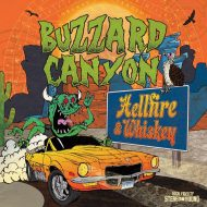 Buzzard Canyon - Hellfire & Whiskey (Salt Of The Earth Records)