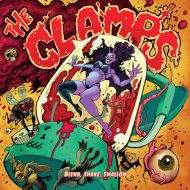 The Clamps - Blend, Shake, Swallow (Heavy Psych Sounds)