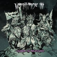The Workhorse III - Closer To Relevance  (S/R)