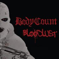 Body Count - Bloodlust (Century Media)