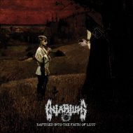 Entartung – Baptised Into The Faith Of Lust (W.T.C. Productions)