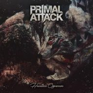 Primal Attack - Heartless Oppressor (Rastilho Records)