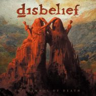 Disbelief - The Symbol of Death (Listenable Records)