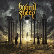 Hybrid Sheep – Hail To The Beast (Tenacity Music)