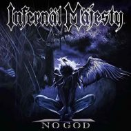 Infernal Majesty – No God (High Roller Records)
