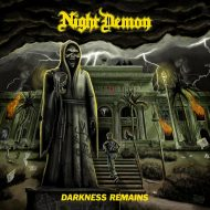 Night Demon - Darkness Remains (SPV)