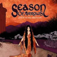 Season of Arrows – Give it to the Mountain  (Argonauta Records)
