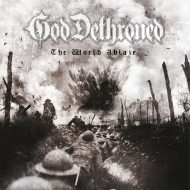 God Dethroned – The World Ablaze (Metal Blade)