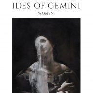 Ides of Gemini – Women (Rise Above)