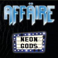Affaire - Neon Gods (Raging Planet)
