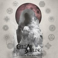 Cellar Darling - This Is The Sound (Nuclear Blast)