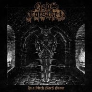 Gods Forsaken - In a Pitch Black Grave (SoulSeller Records)