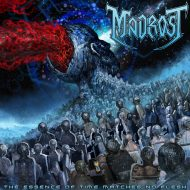 Madrost – The Essence of Time Matches No Flesh (S/R)