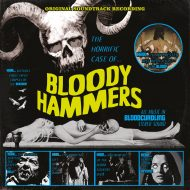Bloody Hammers – The Horrific Case Of Bloody Hammers (Napalm)