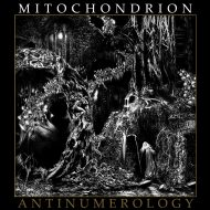 Mitochondrion – Antinumerology (Krucyator Productions)