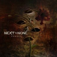 Next to None – Phases (Inside Out)