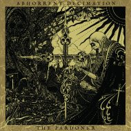 Abhorrent Decimation – The Pardoner (Prosthetic Records)