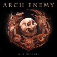 Arch Enemy - Will To Power  (Century Media)