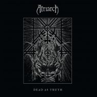 Atriarch – Dead As Truth (Relapse)