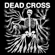 Dead Cross - S/T  (Ipecac Recordings)