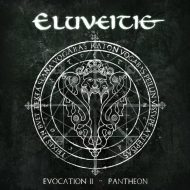 Eluveitie - Evocation II – Pantheon (Nuclear Blast)