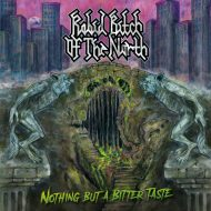 Rabid Bitch of the North - Nothing but a Bitter Taste (Hostile Media)