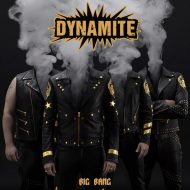 Dynamite – Big Bang (Dynamite Productions)