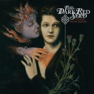 The Dark Red Seed – Stands with Death (Prophecy Productions)