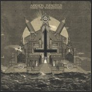 Arkhon Infaustus - Passing the Nekromanteion (Ladlo Productions)